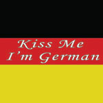 Kiss Me German