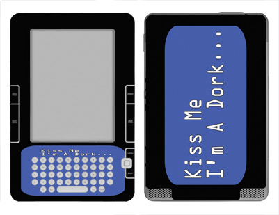 Amazon Kindle 2 Skin :: Kiss Me Dork